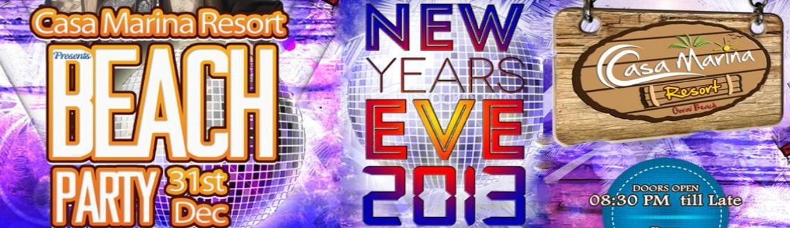 New Year Eve 13 Beach Party@Casa Marina Resort