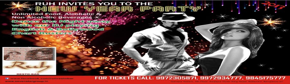 Book Online Tickets for New Year Bash 2013, Bengaluru. New Year party at Ruh. Unlimited food, alcoholic and non-alcoholic beverages.Come celebrate with us and welcome the New Year like never before in a Grand Fashion with some fiery tracks and our never fails to impress food and services. Couple an
