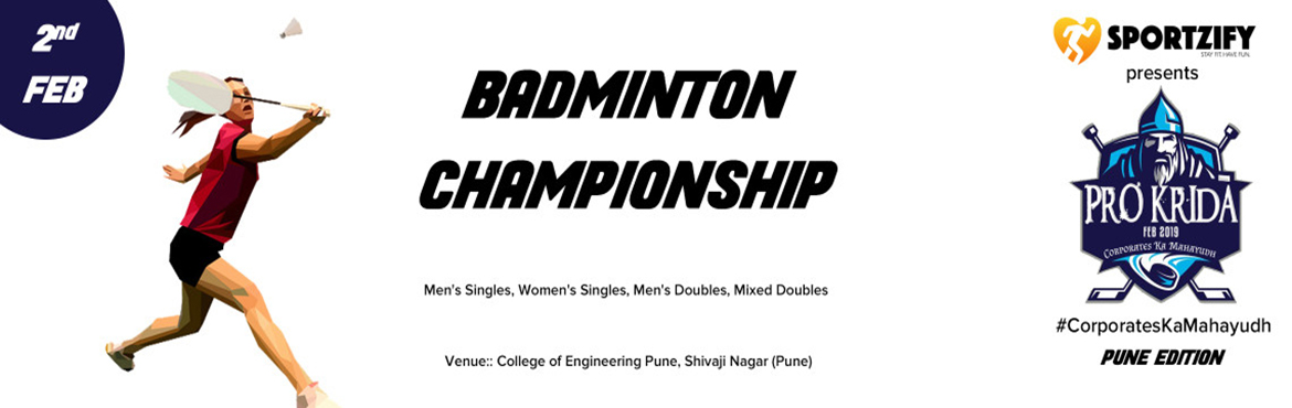 Book Online Tickets for PROKRIDA PUNE BADMINTON CHAMPIONSHIP, Pune. INTRODUCTION Hey, Corporates! Break the monotony of a busy workspace with Prokrida. Join us at this event to play smart and rebuild stronger team relations. Prokrida successfully collaborates the idea of making team building a combo of fun and fitnes