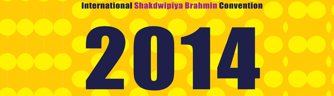Book Online Tickets for International Shakdwipiya Brahman Confer, Faridabad. International Shakdwipiya Brahman Conference - 2014