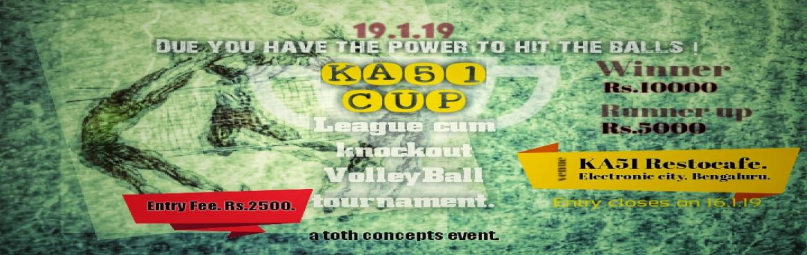 Book Online Tickets for KA51 CUP Volleyball Tournament., Bengaluru. A tournament before the proleague volleyball starts. All the players will be noticed by one of the league franchise member. Dont miss the oppurtunity and be there to show your skills. No professional player who had played for State or country can par
