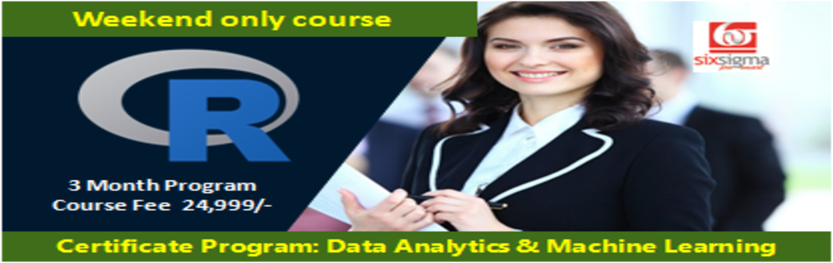 Book Online Tickets for Certificate Program in Data Analytics an, New Delhi. SixSigma Pro SMART, a proud member of the Quality Council of India presents 32 hours of comprehensive classroom contact + 28 hours of live online reinforcement program in Data Analytics & Machine Learning  The 32 hours of classroom course begins