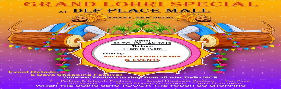 Book Online Tickets for Lohri Celebration at DLF Place, New Delhi. With a chill in the air, everyone is waiting for Lohri and DLF Place is all set to celebrate it with traditional fervor and gaiety. The 4 days gala, from 10th-13th January 2019, will witness the performances by bands such as The Sufi Amigos, Swarbhoo