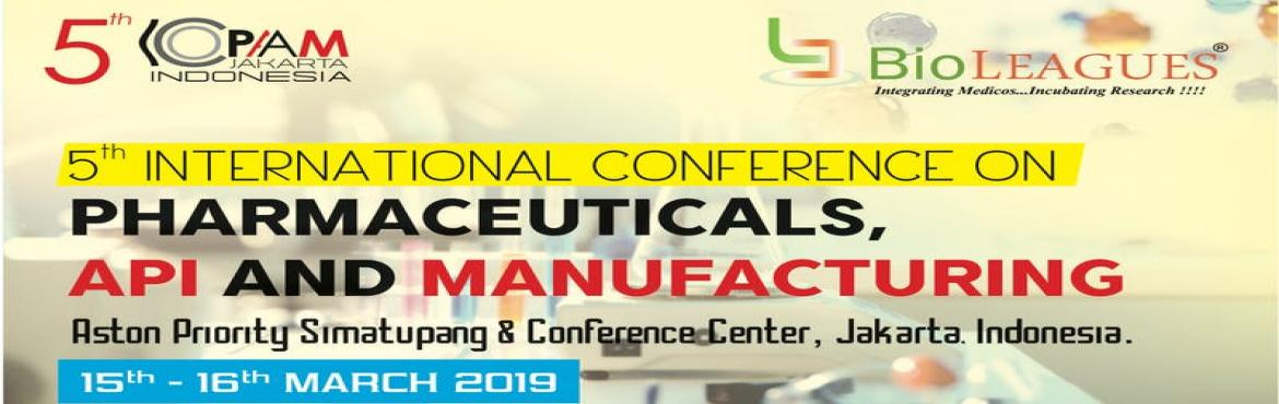 Book Online Tickets for 5th International Conference on Pharmace, Bali. Bioleagues Worldwide welcomes you to attend the '5th International Conference on Pharmaceuticals, API, and Manufacturing at Jakarta, Indonesia on the 15th and 16th of March, 2019. We cordially invite all scientists, professors, industrialists,