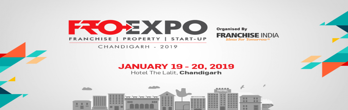 Book Online Tickets for FROExpo Chandigarh 2019 , Chandigarh. India\'s No. 1 Franchise & Retail opportunities show! The ultimate destination to get expert advice on starting, managing and growing your Business. Also, showcase your product or services to 3,000+ Business seekers & join us for Startu