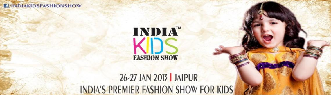 Book Online Tickets for India Kids Fashion Show, Jaipur. Kids Fashion Show, Jaipur\\\'s only prestigious and exclusive kids show, is a creative way of highlighting kids fashion. It personifies beauty and elegance with the kids models walking briskly  down the runway exhibiting products to enhance the beaut