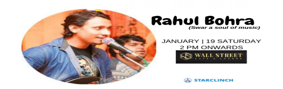 Book Online Tickets for Rahul Bohra (Swar A Soul Of Music) - Per, New Delhi. If you\'re a bollywood song lover then you should come to enjoy a soul of bollywood songs with the unplugged volume of sound with Swar at Cafe Wall Street on 19 Jan at 2 pm. SWAR, a Delhi-based band, consists of young members passionate for music. Fo