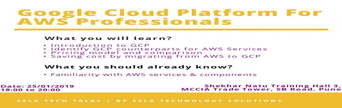 Book Online Tickets for Google Cloud Platform for AWS profession, Pune. OVERVIEW  • Introduction to GCP• Identify GCP counterparts for Amazon VPC, subnets, routes, NACLs,IGW, Amazon EC2, Amazon EBS, auto-scaling, Elastic Load Balancing,Amazon S3, Amazon Glacier, Amazon RDS, Amazon Redshift, AWSIAM, and more.&bu