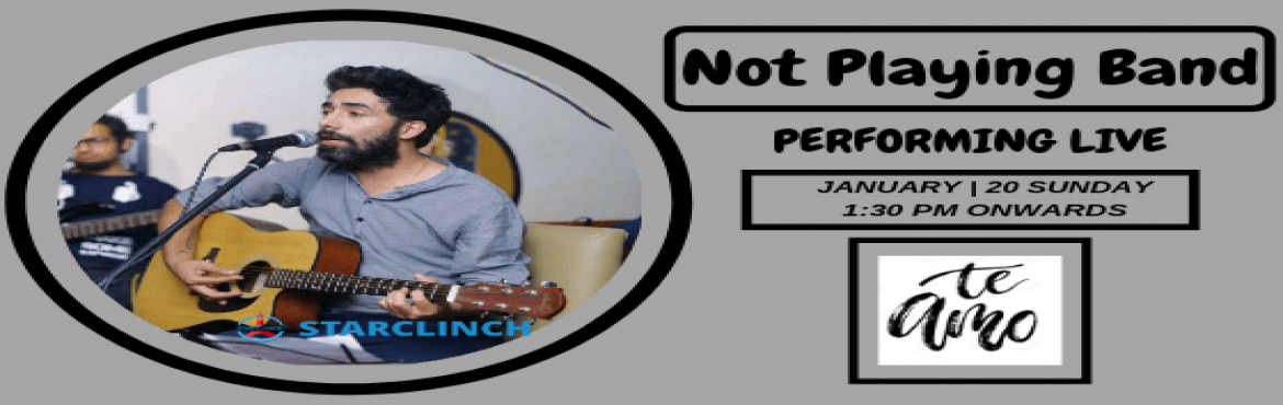 Book Online Tickets for Not Playing - Perfotming LIVE At Te Amo , New Delhi. Not Playing Band is performing Live at \'Te Amo\' on 19th Jan at 1:30 PM onwards.   Not Playing is a live sufi band from, New Delhi. Not Playing is a vibrant and fun music band known for their exceptionally trained and skilled musicians who pull