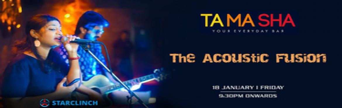 Book Online Tickets for The Acoustic Fusion - Performing LIVE At, New Delhi. Get ready for a mesmerizing evening full of sweet music awaits you at Tamasha, Connaught Place on 18th Jan at 9:30 pm.   The Acoustic Fusion (GENRE Bollywood, Sufi-rock Experimental) is the live band from New Delhi, was formed in 2017, band\'s F