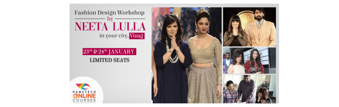Book Online Tickets for Fashion Design Workshop by Tollywood Fas, Visakhapat. Hear Neeta Lulla talk about her journey from being a wife, homemaker, mother to a famous Tollywood fashion designer. Learn unique styles of draping a saree & the latest trends in fashion from a national award-winning fashion designer. She is also