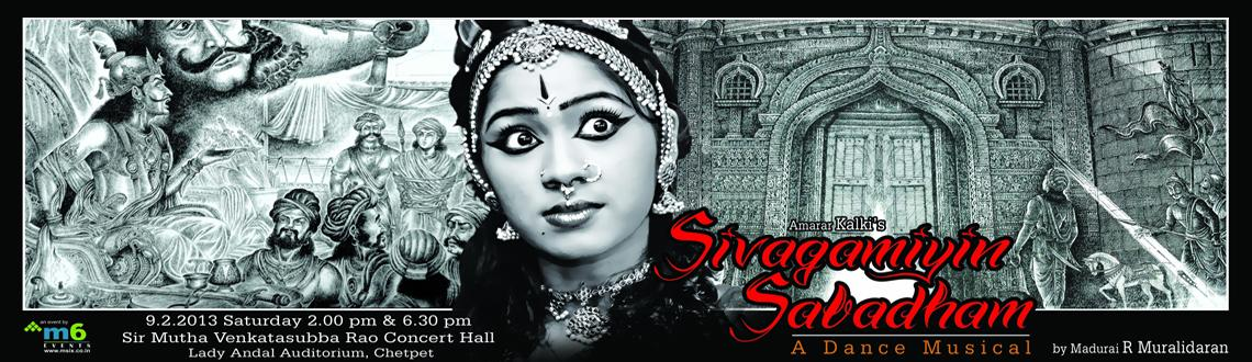 Book Online Tickets for Sivagamiyin Sabadham - A Dance Musical C, Chennai. Sivagamiyin Sabadham - A Dance Musical Concert