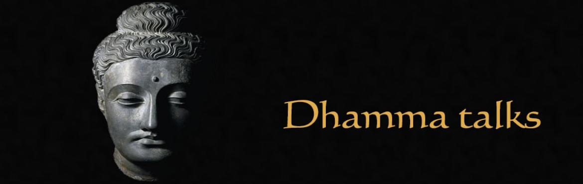 Book Online Tickets for Weekly Dharma Talks, Mumbai. \