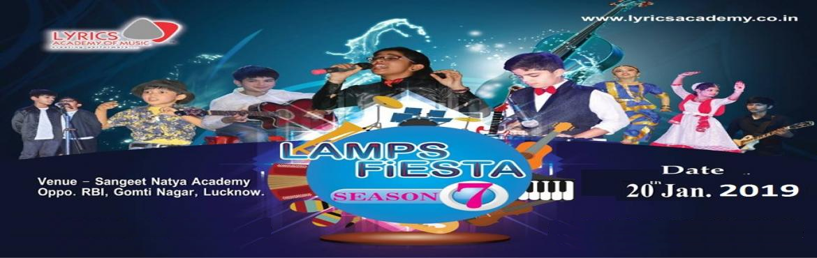 Book Online Tickets for Lamps Fiesta Season 7, Lucknow. Lamps Fiesta is a Festival of Music and Dance conducted in Winters by Lyrics Academy of Music.We have Events such as  Hindustani Classical Singing Classical Dance ( Kathak & Bharatnatyam) Band Performance Keyboard and Piano Performances Western a