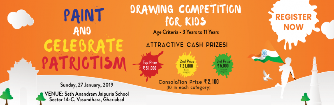 Book Online Tickets for Seth Anandram Jaipuria School Ghaziabad, Ghaziabad. Paint and Celebrate Patriotism !! Seth Anandram Jaipuria School, Ghaziabad announces Painting Competition for children. Age criteria - 3 yrs to 11 yrs. Top Prize - Rs 51000/- . More than 40 winners will be awarded.Venue – Seth Anandram Jaipuria