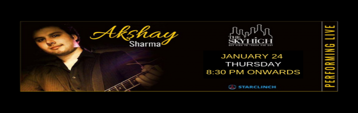 Book Online Tickets for Akshay Sharma - Performing LIVE at The S, New Delhi. Turn your regular weekday evening into an evening full of music with Akshay Sharma performing live at The Sky High on 24 Jan at 8:30 pm. Akshay Sharma is a professional singer based out of New Delhi. He\'s been singing professionally for more than 3