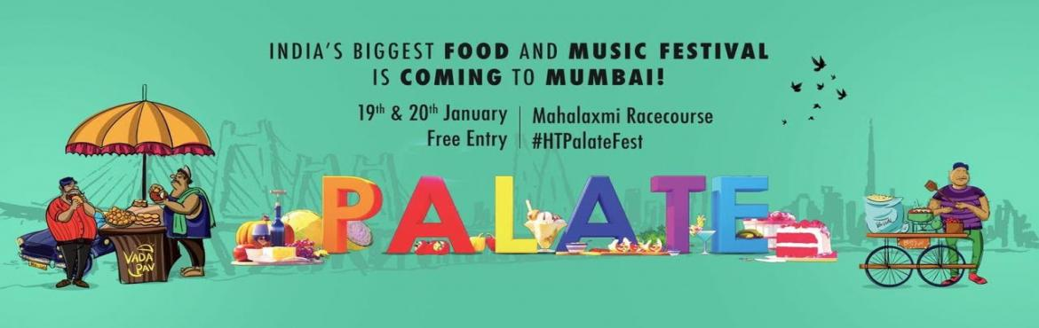 Book Online Tickets for Hindustan Times brings the renowned Pala, Mumbai. One of the largest and internationally recognized food festivals of the country, HT Palate Fest is finally coming to Mumbai city. Hindustan Times Palate Fest presents its 1st edition in Mumbai this year and it has curated an extremely compelling
