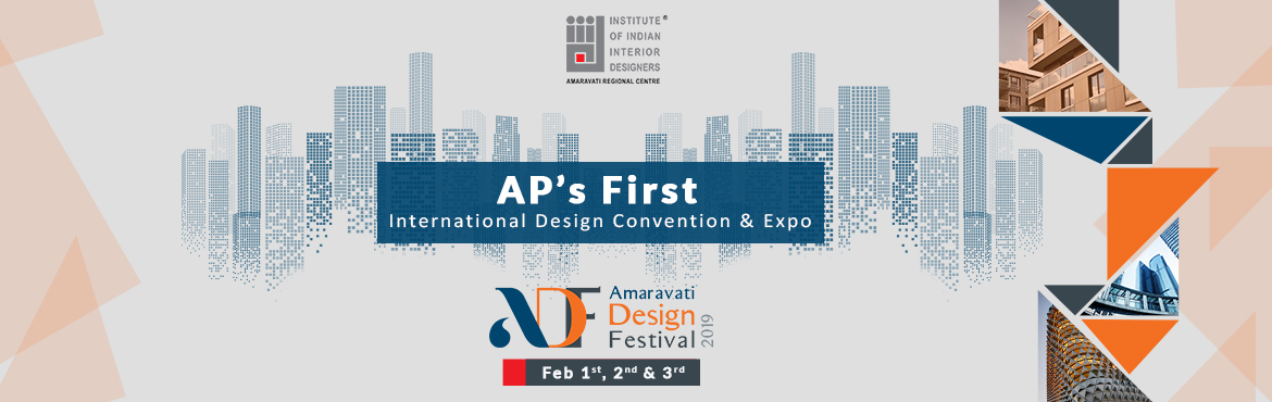 Book Online Tickets for Amaravati Design Festival 2019, Amaravati. ADF 2019 is a design extravaganza organized by Amaravati Chapter of Institute of Indian Interior Designers (IIID). The 3-Day event will showcase the work and craft of numerous interior designers and artists from around India and will also be a viable