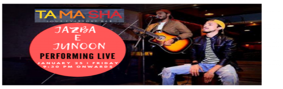 Book Online Tickets for Jazba e Junoon- Performing LIVE at TAMAS, New Delhi. There\'s nothing better than live music. It\'s raw energy, and raw energy feeds the soul.   Jazba-e-Junoon is performing live at \'TAMASHA\' Connuaght Place on 25th Jan at 9:30 pm onwards.   Jazba - E - Junoon is a LIVE band that incorporat