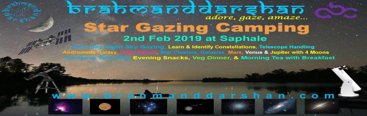 Book Online Tickets for Stargazing and Camping, Mumbai. Welcome Winter Star Gazing Camping Under the Billions StarsBrahmand Darshan inviting you to join for Night Sky Gazing (Star Party) at Saphale, Tandulwadi Village. Come watch Astonishing World of Universe with us ! ! !Event Date: 2nd Feb 2019 (Saturda