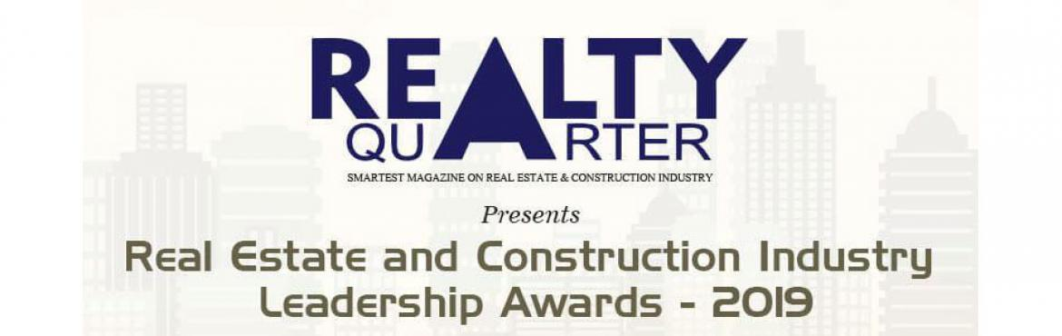 Book Online Tickets for Real Estate and Construction Industry Le, Mumbai. REALTY QUARTER celebrate the highest achievements done by the companies & individuals serving the real estate sector & construction industry. The awards recognize and salute to the excellence and commitment practicing in the industry. Objecti