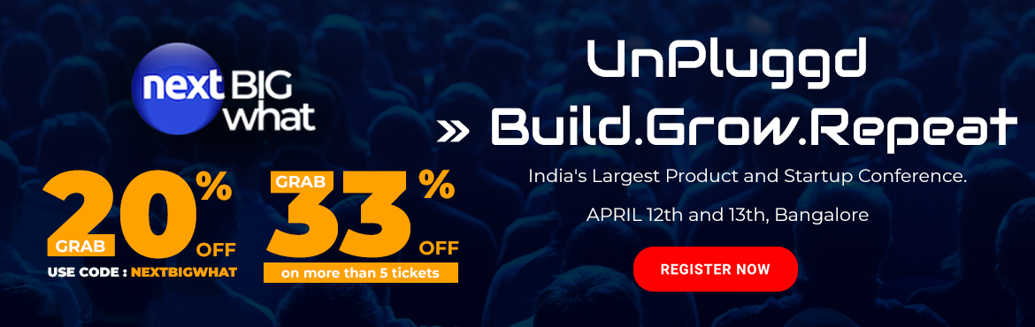 Book Online Tickets for UnPluggd 2019 Summer Edition, The Larges, Bengaluru. Started in 2010, UnPluggd is India's most impactful startup and product conference.  The summer edition of UnPluggd is attended by 800+ attendees who aim to build 10X better product-led businesses. Meet over 30+ speakers that have scaled p
