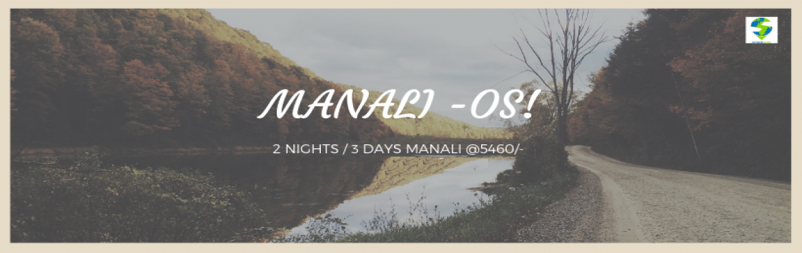 Book Online Tickets for MANALI, Manali. BOSS DIDN\'T GIVE LEAVE FOR VALENTINE Celebrate this Valentine weTake it Easy, Optimum Safar got the better opportunity for you.Celebrate this Valentine weekend in exotic mountains of Kullu & Manali.all in never before price.Package price/5460 Pe