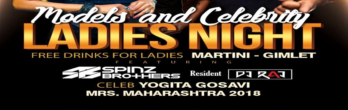 Book Online Tickets for Models and Celebs Night feat.  Spinz Bro, Pune. Models and Celebs Night feat. DJs Spinz Brothers & Yogita Gosavi (Mrs. Maharashtra 2018 )|| Thursday 24th Jan #ladies #Thursdays #LollapaloozaPune #PartiesinPune   Lollapalooza announces its next Models & Celebrities Ladies Night this Th