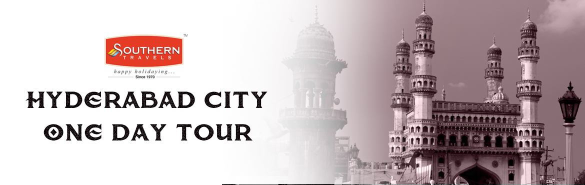 Book Online Tickets for Hyderabad City One Day Tour by Southern , Hyderabad. Southern Travels Pvt Ltd who has more than 30+ years of Sightseeing experience of city of pearls - Hyderabad. A range of destinations selected for your our guests delight, A truly enjoyable and memorable tour of the heritage Hyderabad city. For this