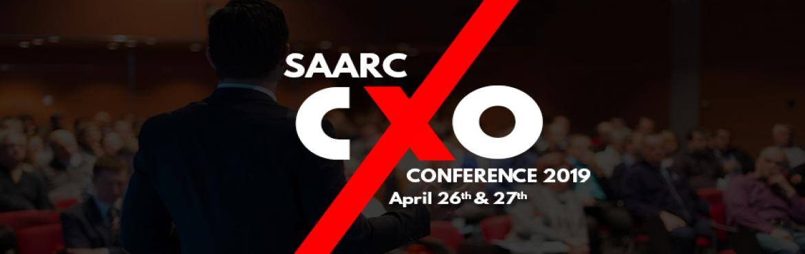 Book Online Tickets for SAARC CXO CONFERENCE , Bengaluru. The SAARC CXO Leaders' Summit 2019 is invitation only and intended for APAC most senior Enterprise, Entrepreneurs & customer experience leaders to gather for a strategic two-day event in order to exchange knowledge and interact as one over