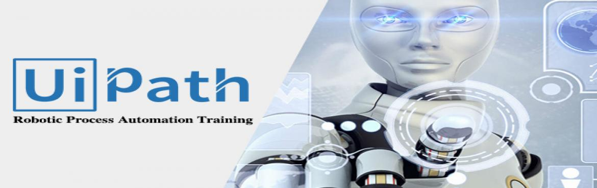 UiPath - Robotic Process Automation Training | MeraEvents com