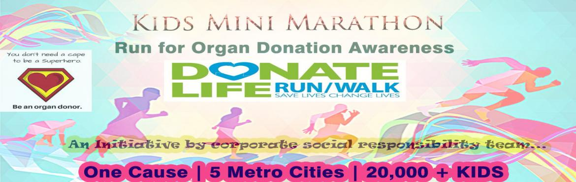 Book Online Tickets for KIDS MINI MARATHON 2019, Chennai. KIDS MINI MARATHON is Chennai's largest under 15 Kids marathon, it aims to create awareness on importance of organ donation and teach the importance of exercise and a healthy lifestyle by encouraging children to walk/run and get active each day