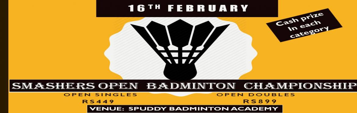 Book Online Tickets for Smashers open badminton tournament , Ghaziabad. Smashers present you with their open badminton championship - Presenting categories Open singles and Open Doubles. - Cash prize in each category - Winners and Runner\'s up in each category will be getting medals, cash prize. - The format will be Leag