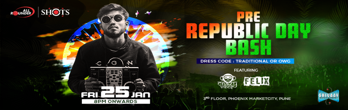 Book Online Tickets for Pre-Republic Day Bash at AllRounder Shot, Pune. Get a headstart on your Republic Day celebration   This Republic Day let \