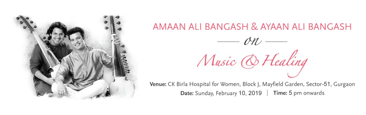 CK Birla Hospital for Women is hosting an interactive evening with the sons of legendary Amjad Ali Khan, Amaan Ali Bangash  Ayaan Ali Bangash performi
