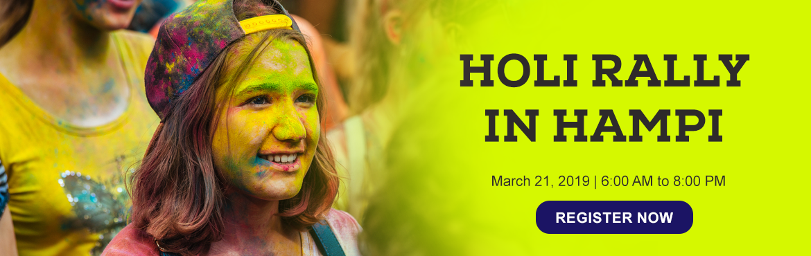 Book Online Tickets for Holi In Hampi Witness the One of the Ind, Bengaluru. Hampi is among the top destinations in India to be at to witness and experience the revelry and frenzy of Holi Festival.Infinite Adventure Club invites you to be a part of this \