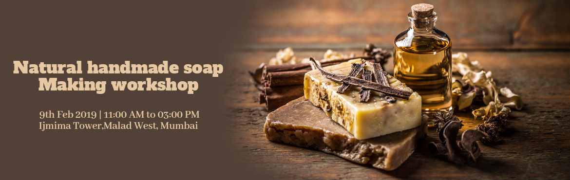 Book Online Tickets for Natural handmade soap making workshop, Mumbai.    Learn to make beautiful handmade soaps using cold process technique with exotic and nourishing oils and butters, clays, herbs etc. this will be a complete hand on workshop plus we will cover the theory of soap, chemistry of saponification, ly