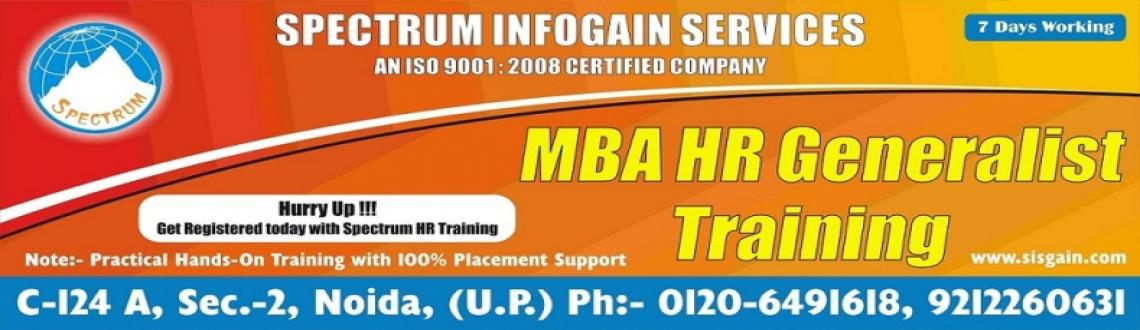 "Book Online Tickets for HR TRAINING IN NOIDA|HR EXECUTIVE TRAINI, Noida. SPECTRUM INFOGAIN SERVICES   Discover Success with SPECTRUM INFOGAIN SERVICES;   As HR Specialist, you are expected to ""Be Right Person Doing Right Things Right First Time, Every Time""