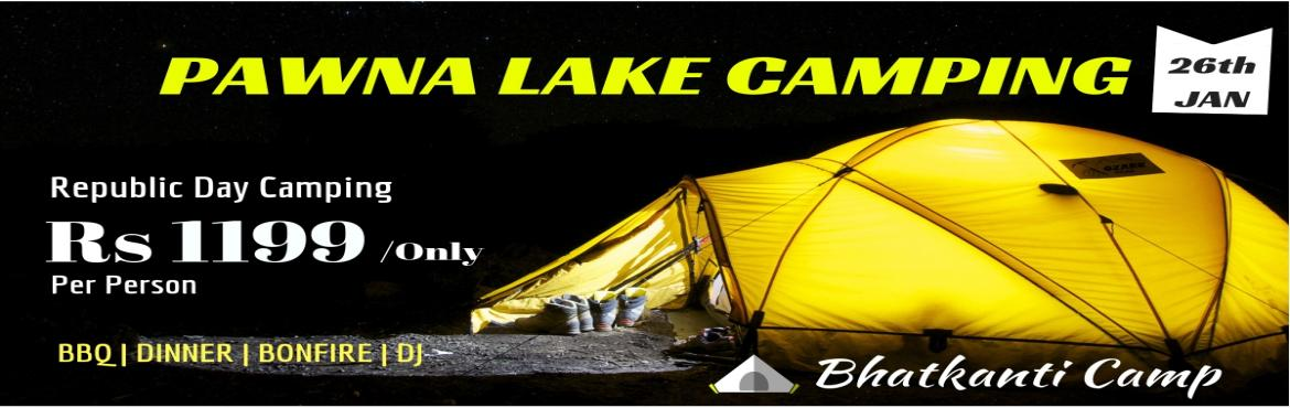 Book Online Tickets for Pawna Lakeside Camping, Pune.  We Bhatkanti Camp arranging a camping at Pawna_Lake. The itinerary is given below. Key_Information : Location: Pawna_LakeDistrict: Pune   Inclusions : 1 Night stay in a cozy tent at camping location,Welcome snack with tea,Barbequ