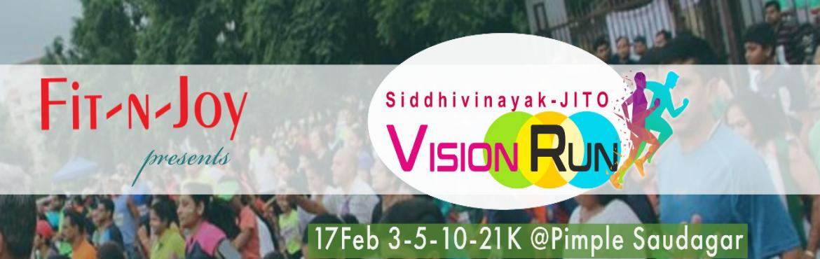 Book Online Tickets for Siddhivinayak VISION RUN, Pune.  If you take fun seriously as much as your fitness and believe that the pain of running relieves the pain of living. Fit-N-Joywelcomes you to \'Siddhivinayak VISION RUN\', to witness the first ever marathon of Pimple Saudagar, over an unexplore