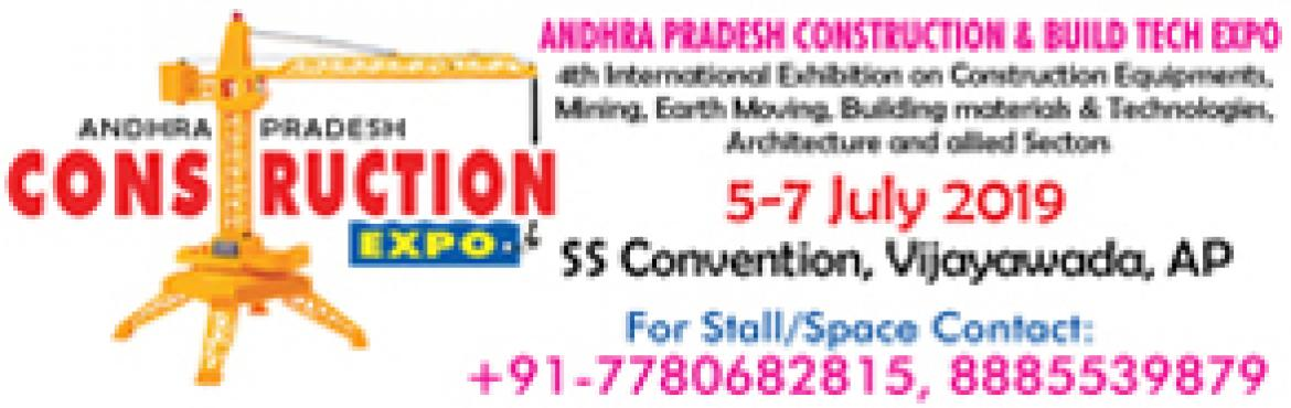 Book Online Tickets for ANDHRA PRADESH CONSTRUCTION EXPO, Vijayawada. It's our pleasure to proudly announce that the 4th edition of Andhra Pradesh Construction and Build Tech Expo - 2019 will be held from 5-7 July 2019 at SS Convention, Vijayawada (AP), India. This event will mainly focus