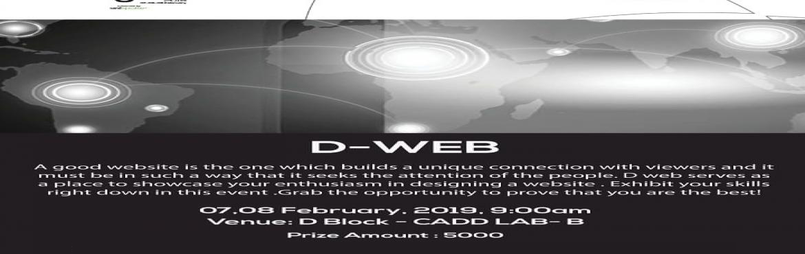 Book Online Tickets for D-Web, Coimbatore. This event is conducted by MCA students for yugam\'19 at kumaraguru College of Technology, Coimbatore. It based on web designing. So, grab the opportunity and gain the knowledge.