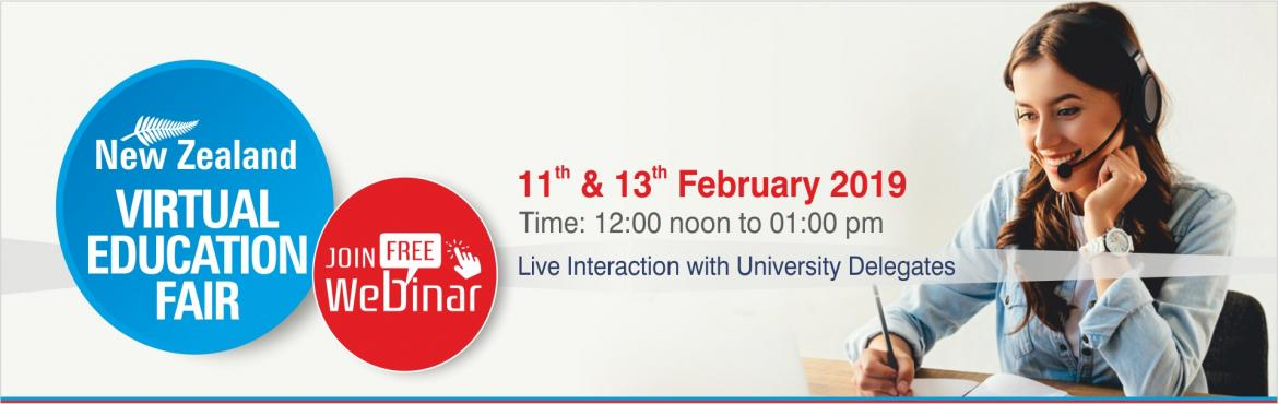 Book Online Tickets for New Zealand Virtual Education Fair - Web, Nagpur. Presenting the New Zealand Virtual Education Fair, where you can interact live with delegates from NZ's top Institutes. Attend presentations about the institutes involved and get detailed info on the programs offered. Join Free: New Zealan