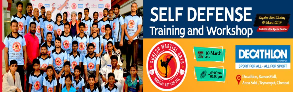 Book Online Tickets for Saving Self Defense Training and Worksho, Chennai. Workshop Training Activities:  Warm up Self defense Techniques  StrikingTechniques Defense Blocks Grappling Techniques Throws and Sweeping Critical Situation Handling   Stamina Workouts Ground Workouts Stretching Exercises  Late Date for Registration