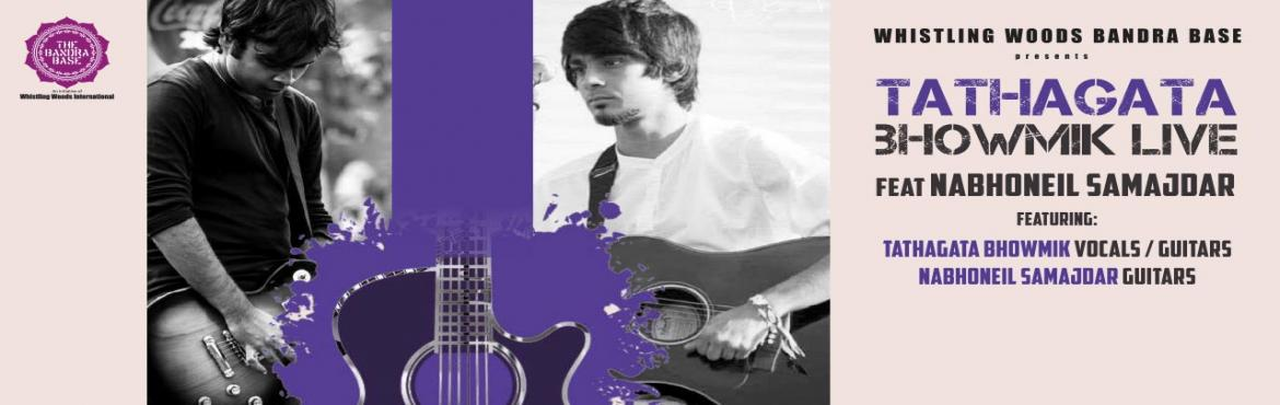 Book Online Tickets for Tathagata Bhowmik Live Feat Nabhoneil Sa, Mumbai. What: Tathagata Bhowmik is a singer/songwriter based in Bombay who has just released his debut EP (Extended Play) \'Love in the time of Getting Stoned\'. He used to be a part of a pop duo \'The Do\'s and Don\'ts who have performed