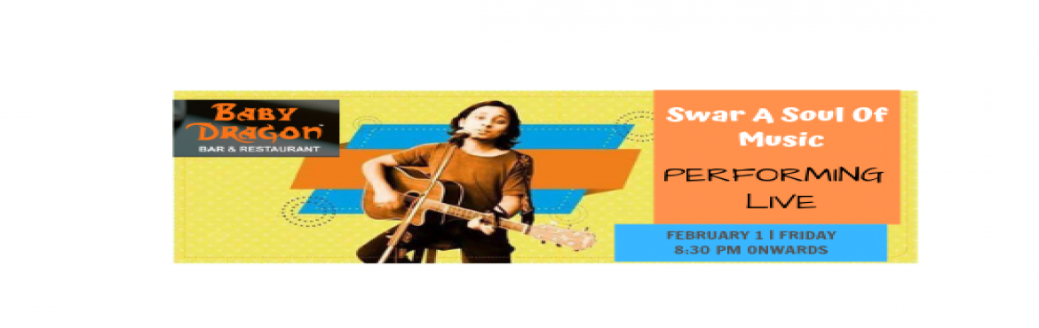 Book Online Tickets for SWAR A SOUL OF MUSIC - PERFORMING LIVE a, Noida. If you\'re a Bollywood song lover then you should come to enjoy a soul of Bollywood songs with the unplugged volume of sound withSwar a Soul of Musicat Baby Dragon Bar & Restuarant on 1st Feb at 8:30 pm onwards.  SWAR, a Delhi-b