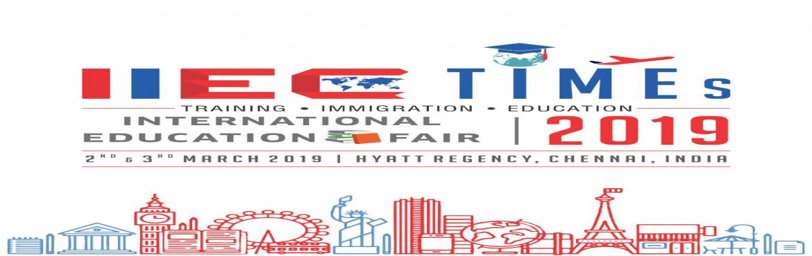 Book Online Tickets for IIEC TIMEs  International Education Fair, Chennai.     One on One meets with delegate Opportunity Don\'t miss this opportunity !!       About this Event   IIEC TIMEs International Education Fair 2019 –Free Entry !! International Education Fair '19 is organized byIIEC(Leading O