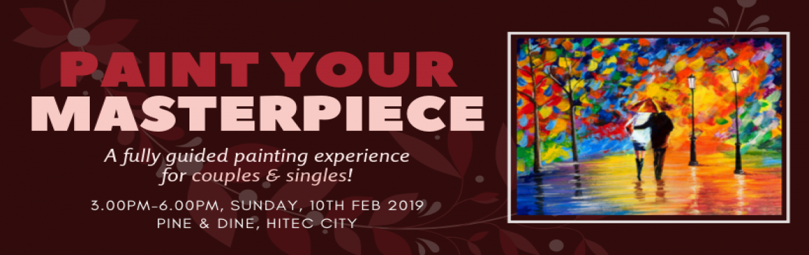 Book Online Tickets for Paint Your Masterpiece (Singles and Coup, Hyderabad. Embark on this exciting journey of painting this landscape masterpiece \