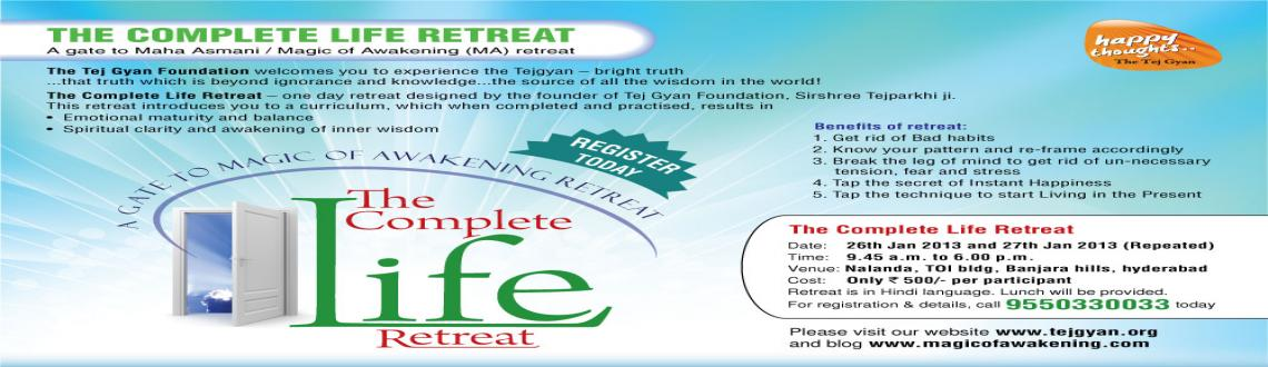 THE COMPLETE LIFE RETREAT