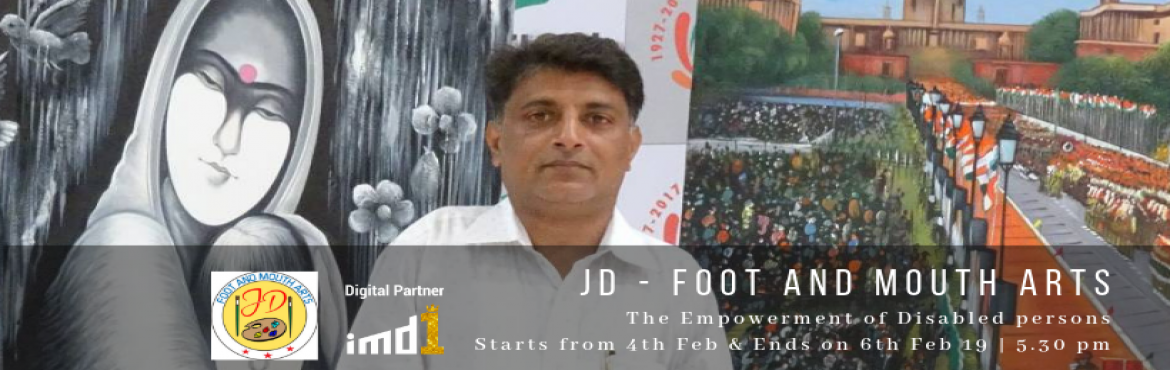 Book Online Tickets for JD Foot and mouth arts, Mumbai. JD Foot and mouth arts presents a group art exhibition showcasing the paintings cum handicraft work created by disabled persons from 4th to 6th February 2019 at World Trade Centre, Centre – 1, North Lounge, Cuffe Parade, Mumbai 5.30 p